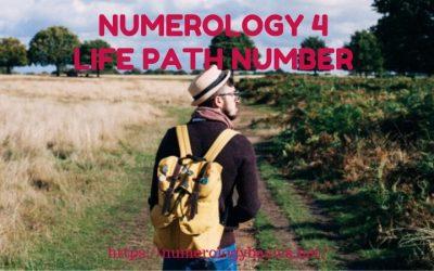 NUMEROLOGY 4: LIFE PATH NUMBER 4 REVELED