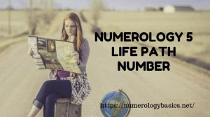NUMEROLOGY 5 LIFE PATH NUMBER 5