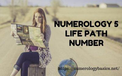 NUMEROLOGY 5: LIFE PATH NUMBER 5 REVELED