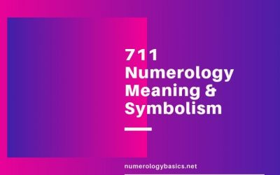711 Numerology: Symbolism & Spiritual Meaning