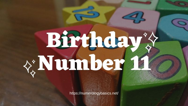 Numerology Birthday Number 11 or Gift Number 11