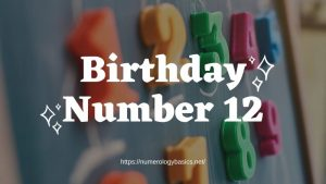 Numerology Birthday Number 12 or Gift Number 12
