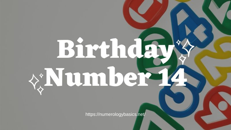 Numerology Birthday Number 14 or Gift Number 14