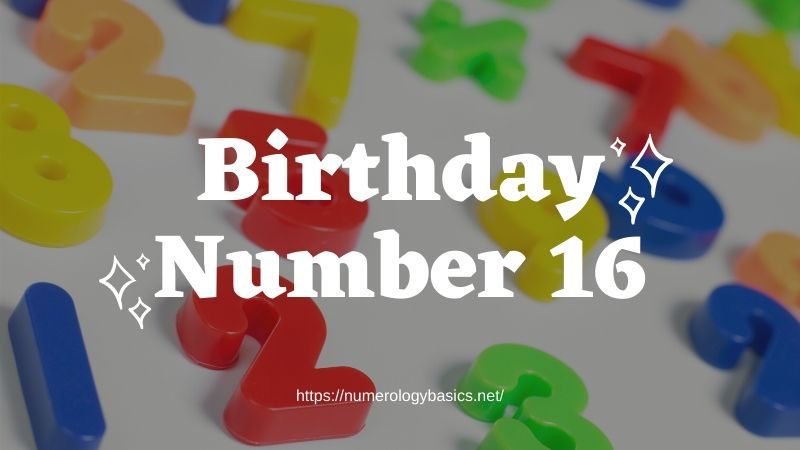 Numerology, Birthday Number 16 or Gift Number