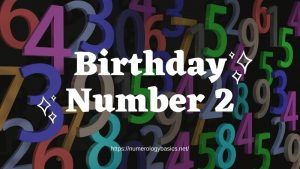 Numerology Birthday Number 2 or Gift number 2