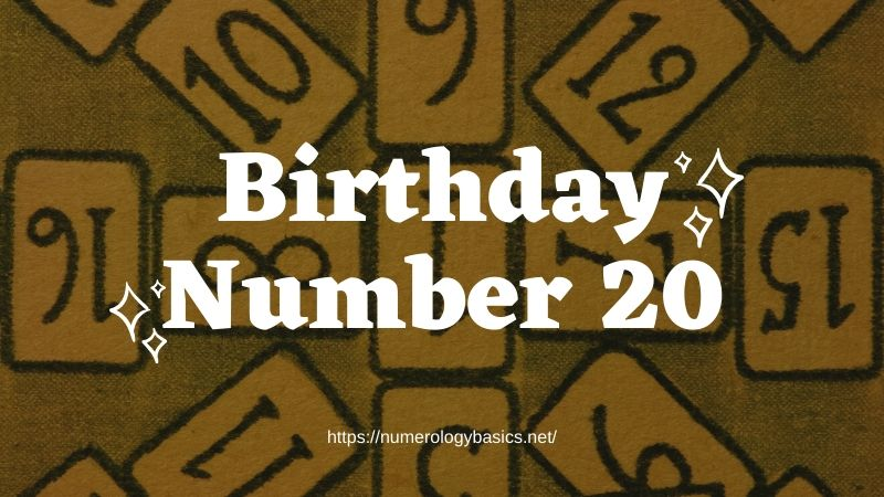 Numerology: Birthday Number 20 or Gift Number 20