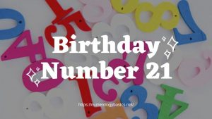 Numerology: Birthday Number 21 or Gift Number 21