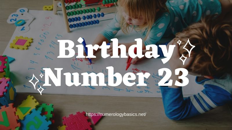 Numerology: Birthday Number 23 or Gift Number 23