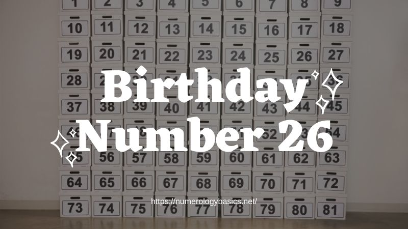 Numerology: Birthday Number 26 or Gift Number 26