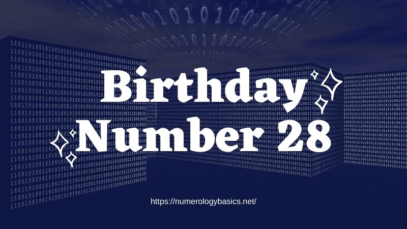 Numerology: Birthday Number 28 or Gift Number 28