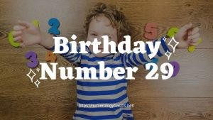 Numerology: Birthday Number 29 or Gift Number 29
