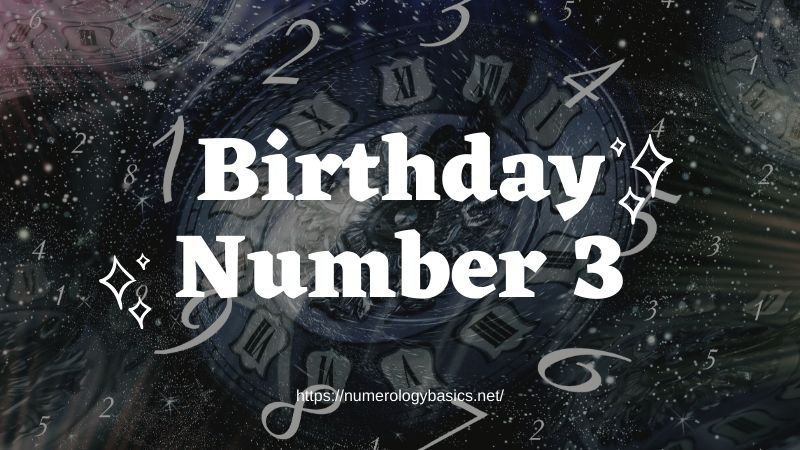 Numerology Birthday Number 3 or Gift Number 3