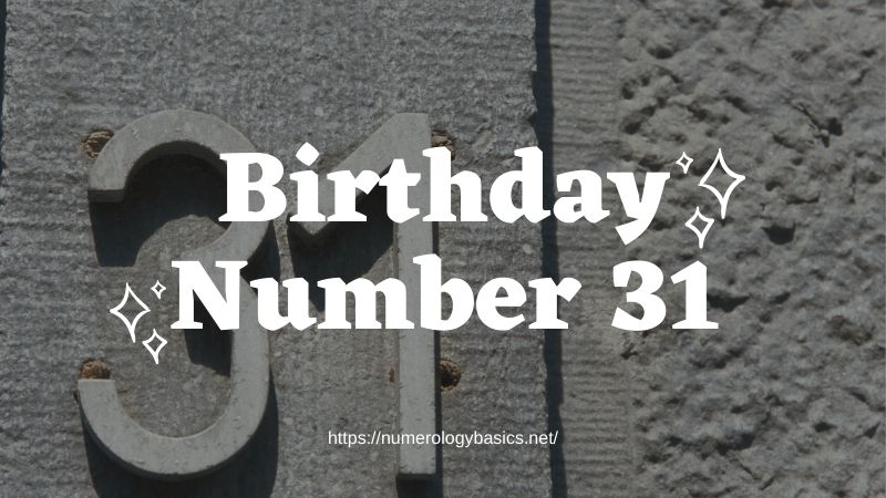 Numerology: Birthday Number 31 or Gift Number 31