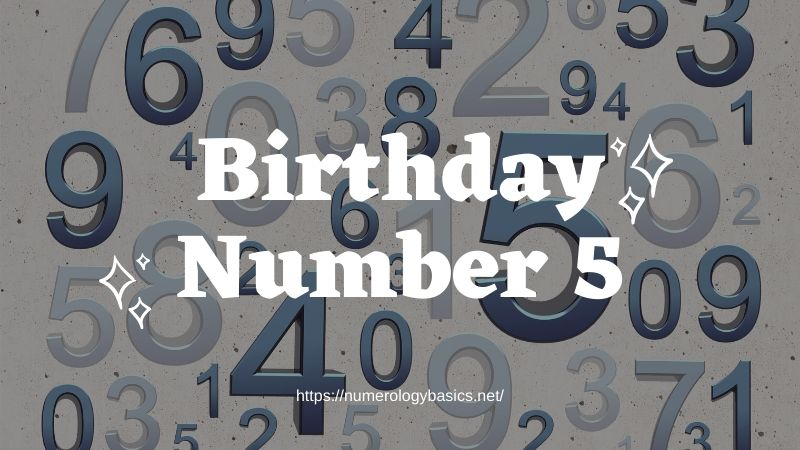 Numerology BIRTHDAY NUMBER 5 OR GIFT NUMBER 5