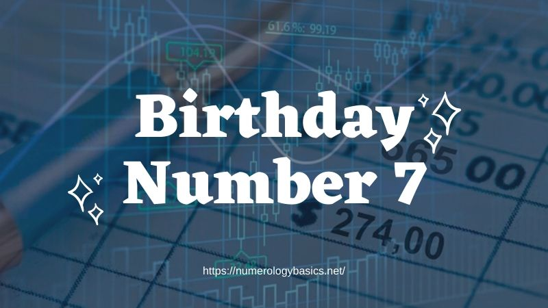 Numerology Birthday Number 7 or Gift Number 7
