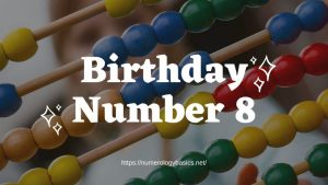 Numerology Birthday Number 8 or Gift Number 8