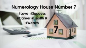 Numerology House Number 7
