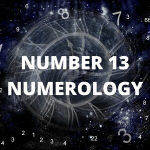 NUMBER 13 NUMEROLOGY