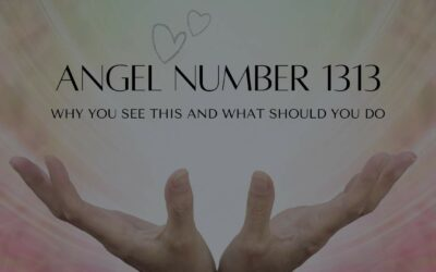 1313 Angel Number: Spiritual meaning, Mirror Hour